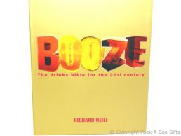 Booze The Drinks Bible for the 21st Century Book by Richard Neill