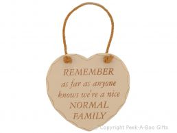 Home Sweet Home Heart Shaped Wooden Plaque As Far as Anyone Knows