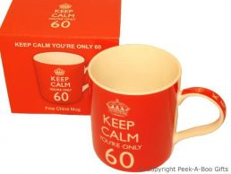 Keep Calm (& Carry On) You're 60 - 60th Birthday China Mug by Leonardo