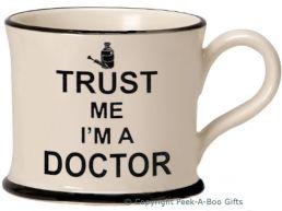 Moorland Pottery Trust Me I'm a Doctor Mug