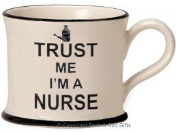Moorland Pottery Trust Me I'm a Nurse Mug