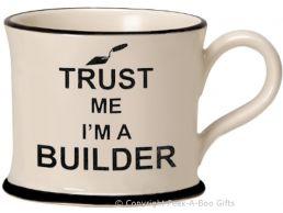 Moorland Pottery Trust Me I'm a Builder Mug