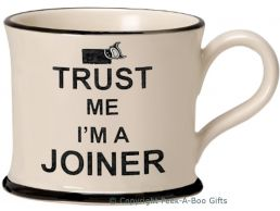Moorland Pottery Trust Me I'm a Joiner Mug