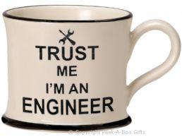 Moorland Pottery Trust Me I'm an Engineer Mug