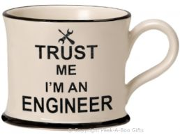 Moorland Pottery Trust Me I'm an Engineer Mug