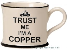 Moorland Pottery Trust Me I'm a Copper (Police Officer) Mug