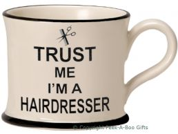 Moorland Pottery Trust Me I'm a Hairdresser Mug