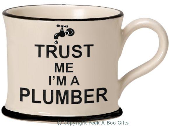 Moorland Pottery Trust Me I'm a Plumber Mug